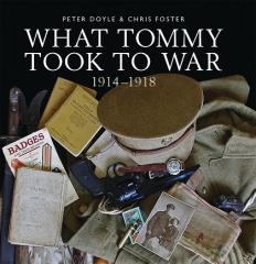 What Tommy Took to War - 1914-1918