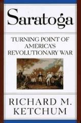 Saratoga - Turning Point of America's Revolutionary War