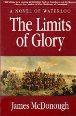 Limits of Glory, The - A Novel of Waterloo