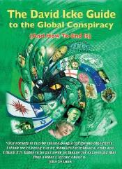 David Icke Guide to the Global Conspiracy, The - And How to End It