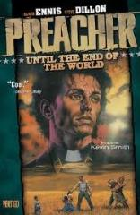 Preacher #2 - Until the End of the World