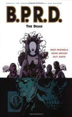 B.P.R.D. Vol. 4 - The Dead