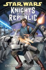 Knights of the Old Republic Vol. 7 - Dueling Ambitions