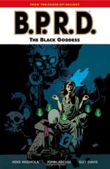 B.P.R.D. Vol. 11 - The Black Goddess