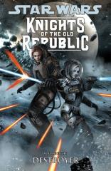 Knights of the Old Republic Vol. 8 - Destroyer