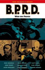 B.P.R.D. Vol. 12 - War on Frogs