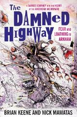 Damned Highway, The - Fear and Loathing in Arkham