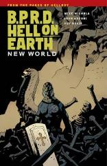 B.P.R.D. Hell on Earth Vol. 1 - New World