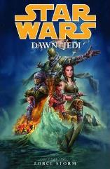 Dawn of the Jedi Vol. 1 - Force Storm