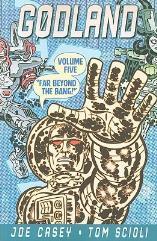 Godland Vol. 5 - Far Beyond the Bang!