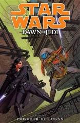 Dawn of the Jedi Vol. 2 - Prisoner of Bogan
