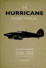 Hurricane Pocket Manual, The - All Marks in Service 1939-45