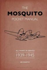 Mosquito Pocket Manual, The - All Marks in Service 1939-45