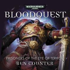 BloodQuest - Prisoners of the Eye of Terror - Audio Drama