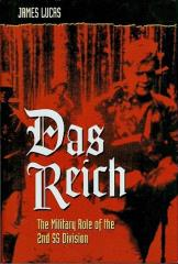 Das Reich - The Military Role of the 2nd SS Division (1991 Printing)