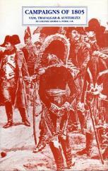 Campaigns of 1805 - Ulm, Trafalgar and Austerlitz