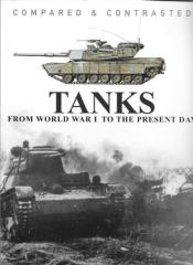 Tanks From World War I to the Present Day - Compare & Contrast
