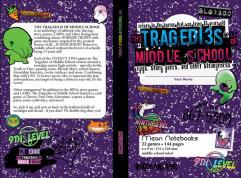 Tragedies of Middle School
