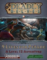 Deadly Delves - 9 Lives for Petane