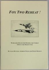 Fox Two Reheat! - Wargames Rules for Modern Air Combat, 1950 to the Present Day