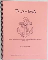 Tsushima - Naval Wargames Rules for the Pre-Dreadnought Era, 1880-1906