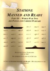 Stations Manned and Ready #3 - World War Two Air Power and Carrier Warfare