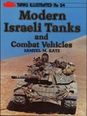Tanks Illustrated #24 - Modern Israeli Tanks and Combat Vehicles