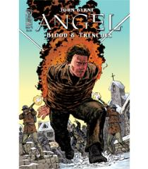 Angel - Blood & Trenches #2