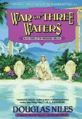Watershed Trilogy, The #3 - War of Three Waters (Oversized Edition)