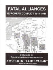 Fatal Alliances - European Conflict, 1914-1918 (1st Edition)