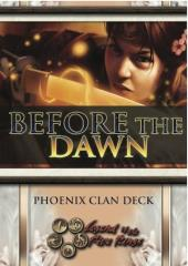 Before the Dawn - Phoenix Theme Deck