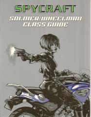 Soldier/Wheelman Class Guide