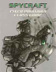 Fixer/Pointman Class Guide