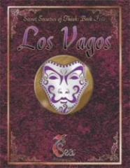 Secret Societies of Theah Book 5 - Los Vagos