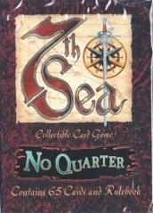 No Quarter - Brotherhood of the Coast