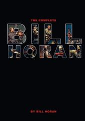 Complete Bill Horan, The
