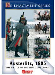 Austerlitz 1805 - The Battle of the Three Emperors
