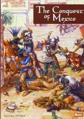 Conquest of Mexico, The