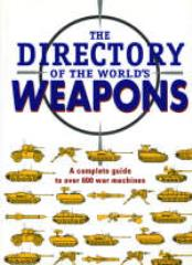 Directory of the World's Weapons, The
