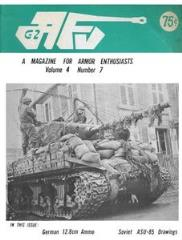 "Vol. 4, #7 ""Soviet Light Tanks, Modeling for Perfectionists, The Universal Carriers"""