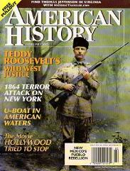 "Vol. 36, #6 ""Teddy Roosevelt's Frontier Justice, The Pueblo Revolt, Attack on New York"""