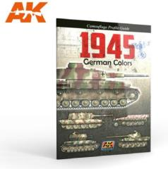 1945 German Colors Camouflage Profile Guide (4th Edition)