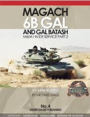 No. 4 - Magach 6b Gal & Gal Batash (M60A1) in IDF Service Part 2