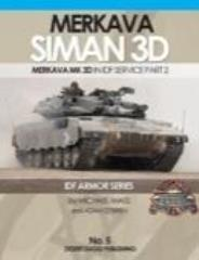 No. 5 - Merkava Siman 3D in IDF Service - Part 2