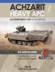 No. 8 - Achzarit Heavy APC in IDF Service