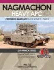 No. 15 - Nagmachon Heavy APC in IDF Service - Part 2