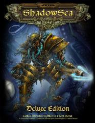 ShadowSea (1st Edition, Deluxe Edition)