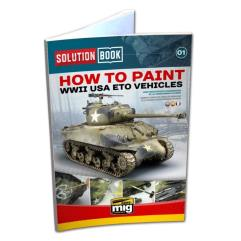 Solution Book - How to Paint USA ETO Vehicles