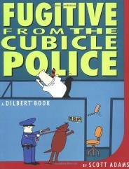 Dilbert Vol. 8 - Fugitivee from the Cubicle Police