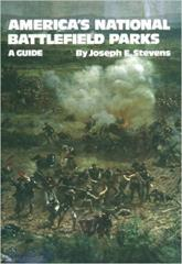 America's National Battlefield Parks - A Guide
